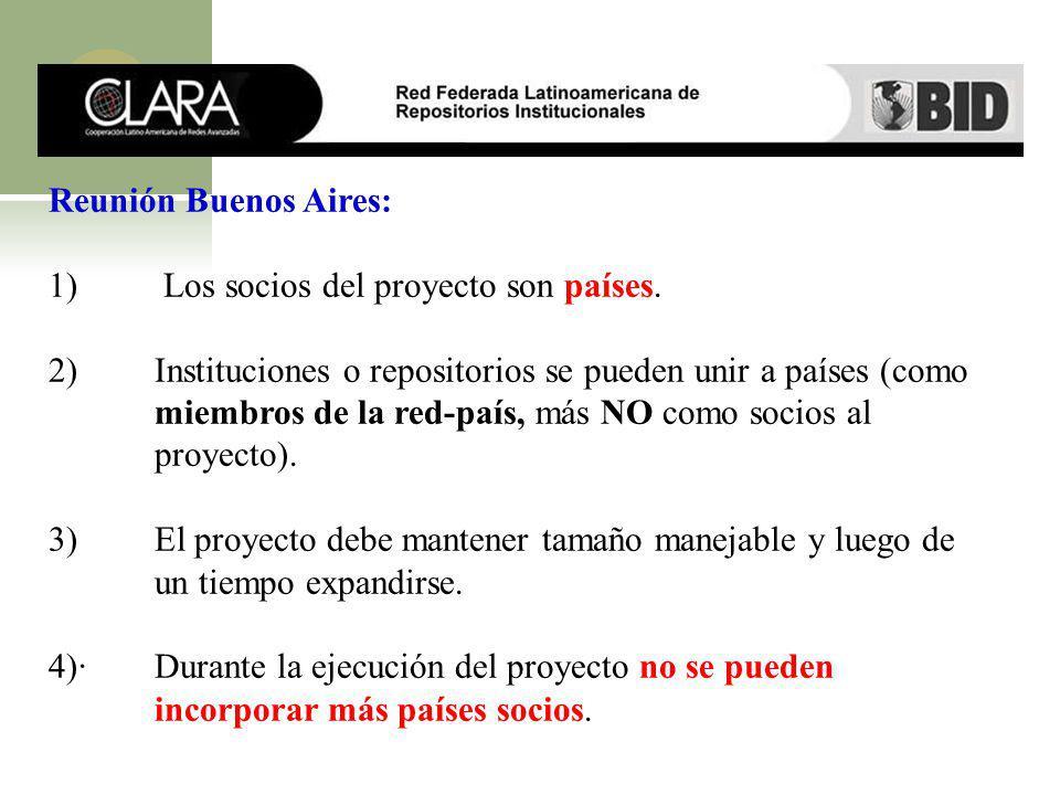 Reunión Buenos Aires: 1) Los socios del proyecto son países.