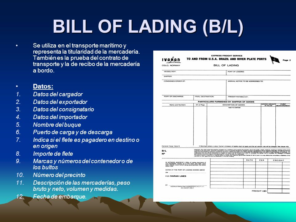 BILL OF LADING (B/L) Datos: