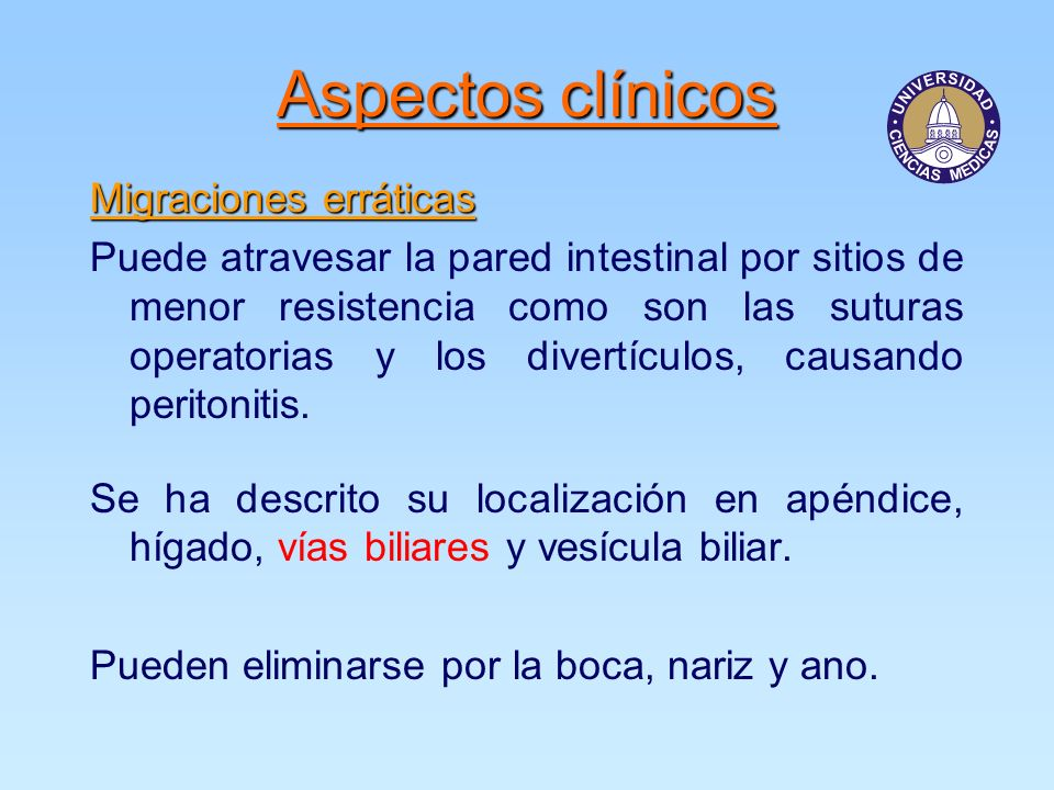 Aspectos clínicos Migraciones erráticas