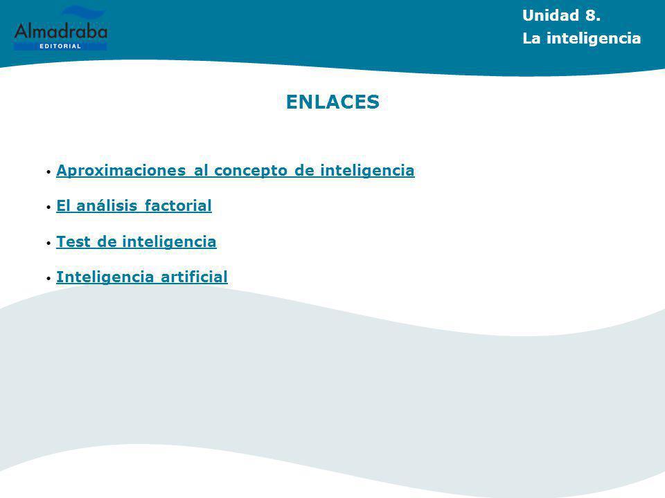 ENLACES Unidad 8. La inteligencia