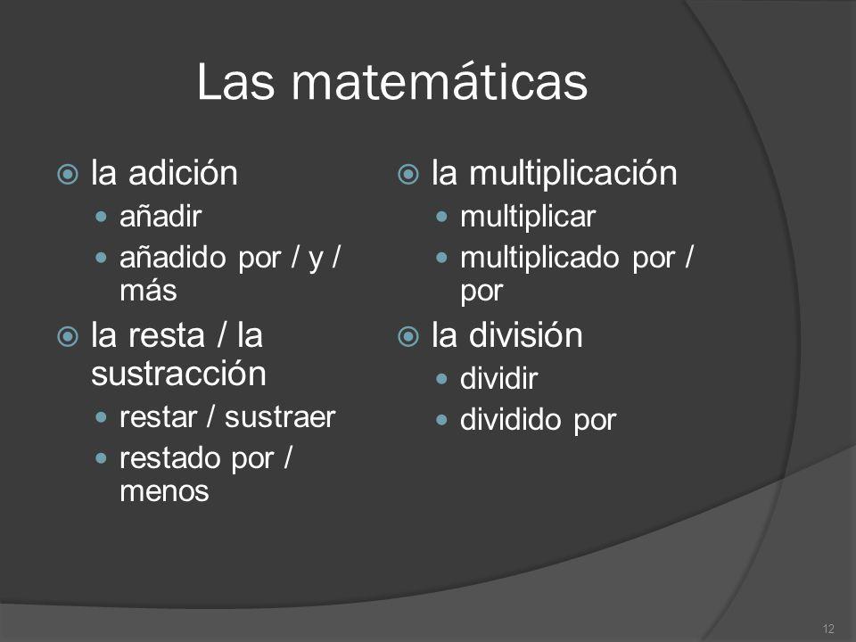 Las matemáticas la adición la multiplicación la resta / la sustracción