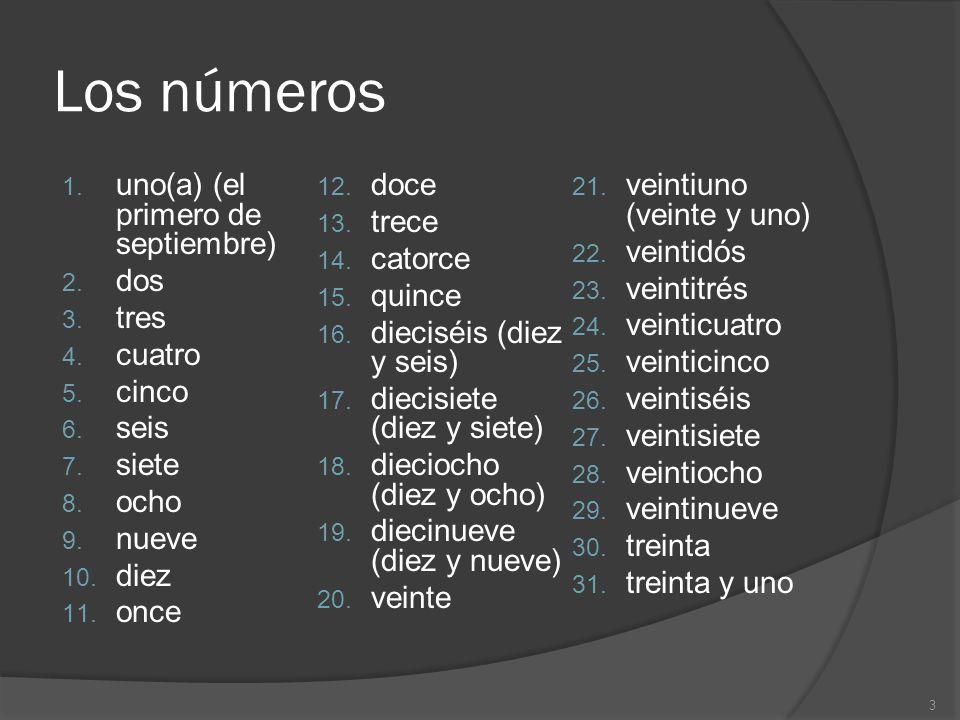Los números uno(a) (el primero de septiembre) doce