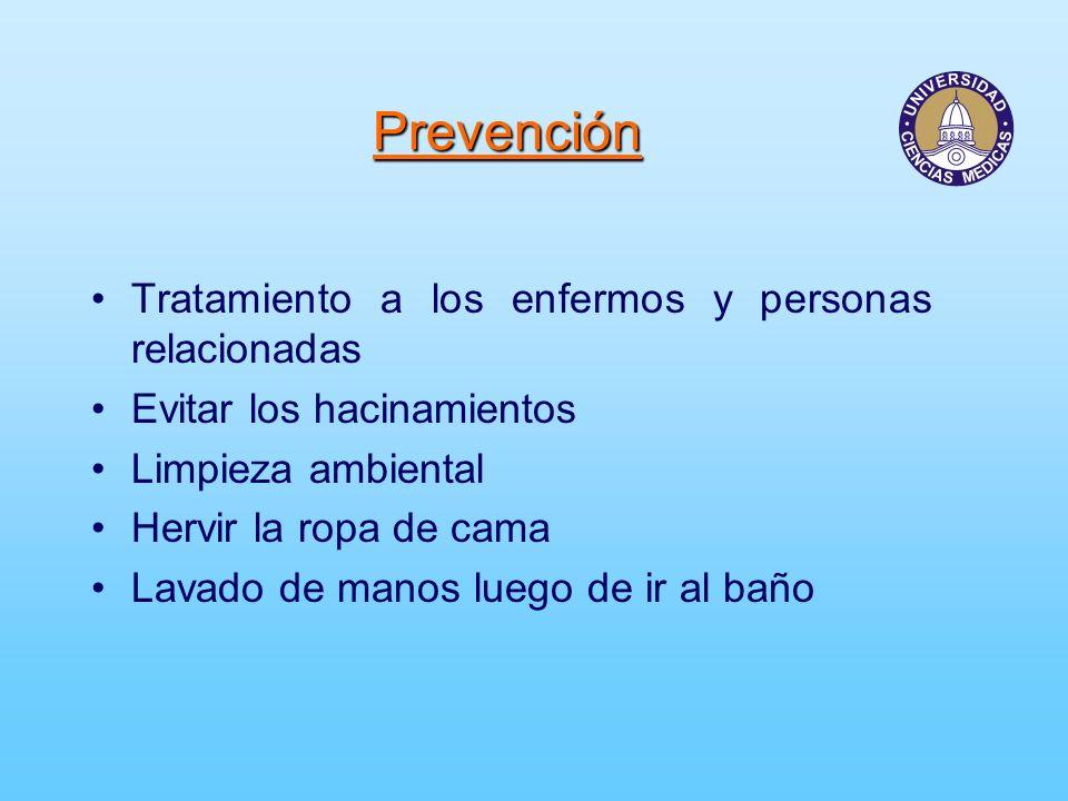 Prevención Tratamiento a los enfermos y personas relacionadas