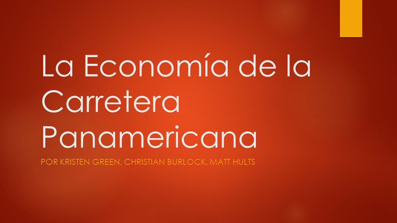 La Economía de la Carretera Panamericana