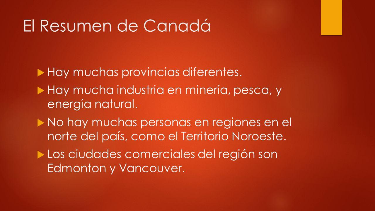 El Resumen de Canadá Hay muchas provincias diferentes.