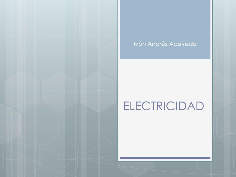 Iván Andrés Acevedo ELECTRICIDAD