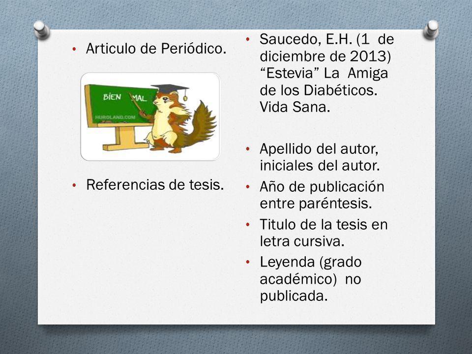 Saucedo, E.H. (1 de diciembre de 2013) Estevia La Amiga de los Diabéticos. Vida Sana.