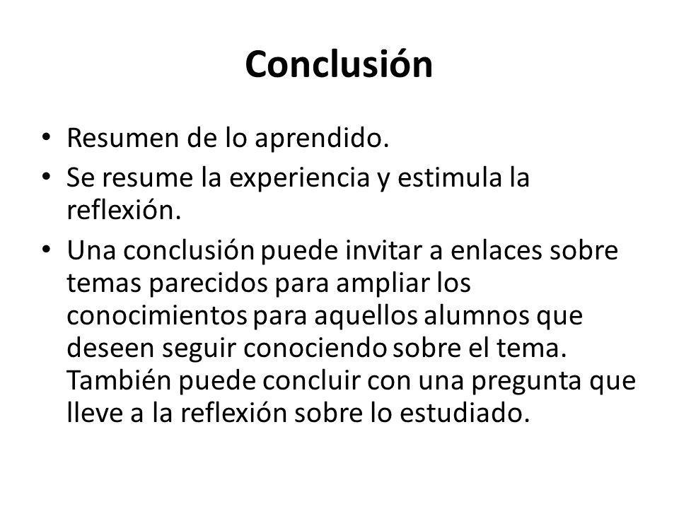 Conclusión Resumen de lo aprendido.