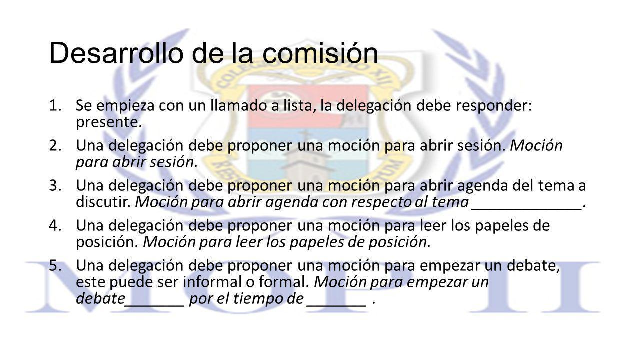 Desarrollo de la comisión