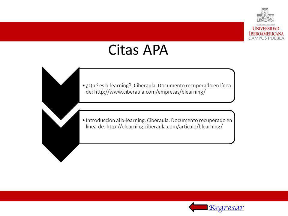 Citas APA ¿Qué es b-learning , Ciberaula. Documento recuperado en línea de: http://www.ciberaula.com/empresas/blearning/