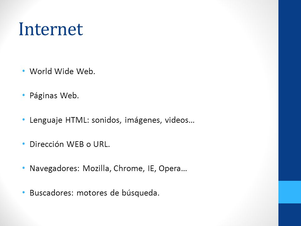 Internet World Wide Web. Páginas Web.
