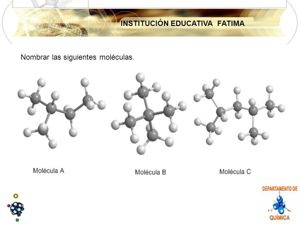 Nombrar las siguientes moléculas.