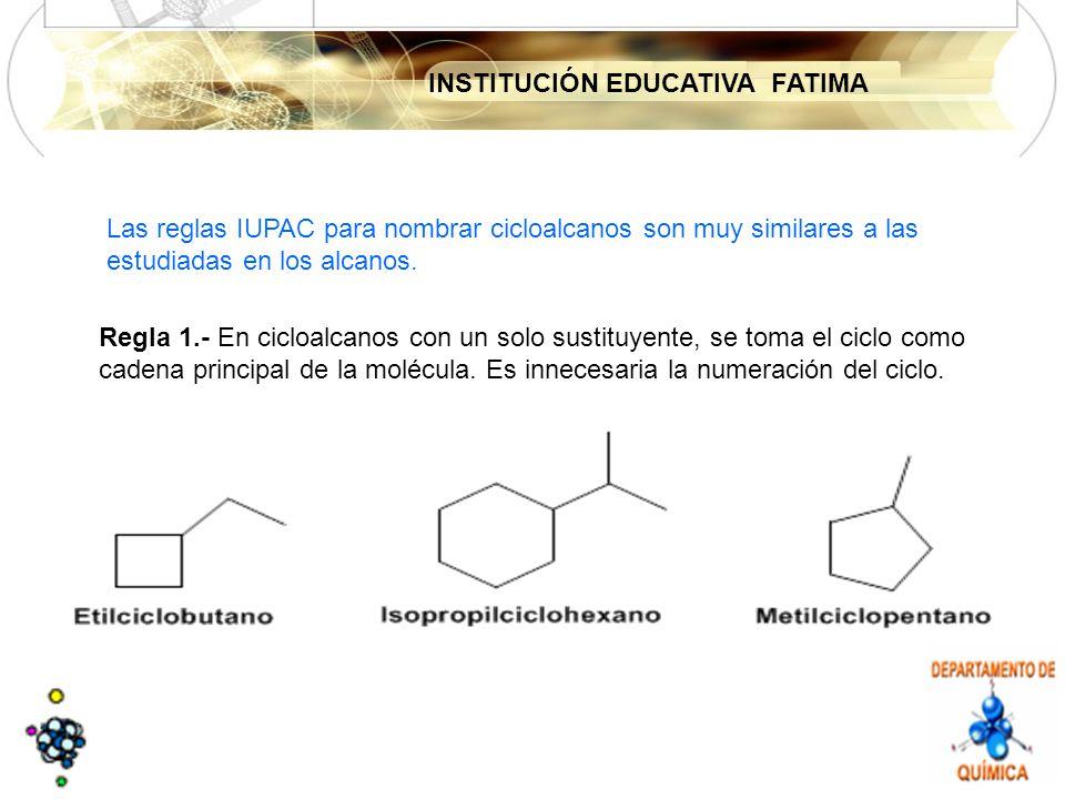 Las reglas IUPAC para nombrar cicloalcanos son muy similares a las estudiadas en los alcanos.