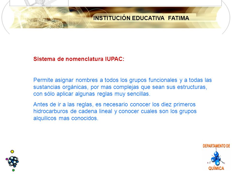 Sistema de nomenclatura IUPAC: