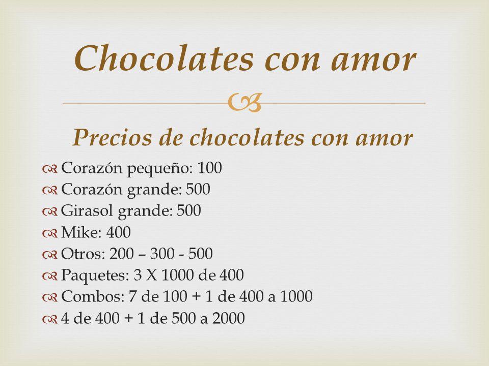 Precios de chocolates con amor