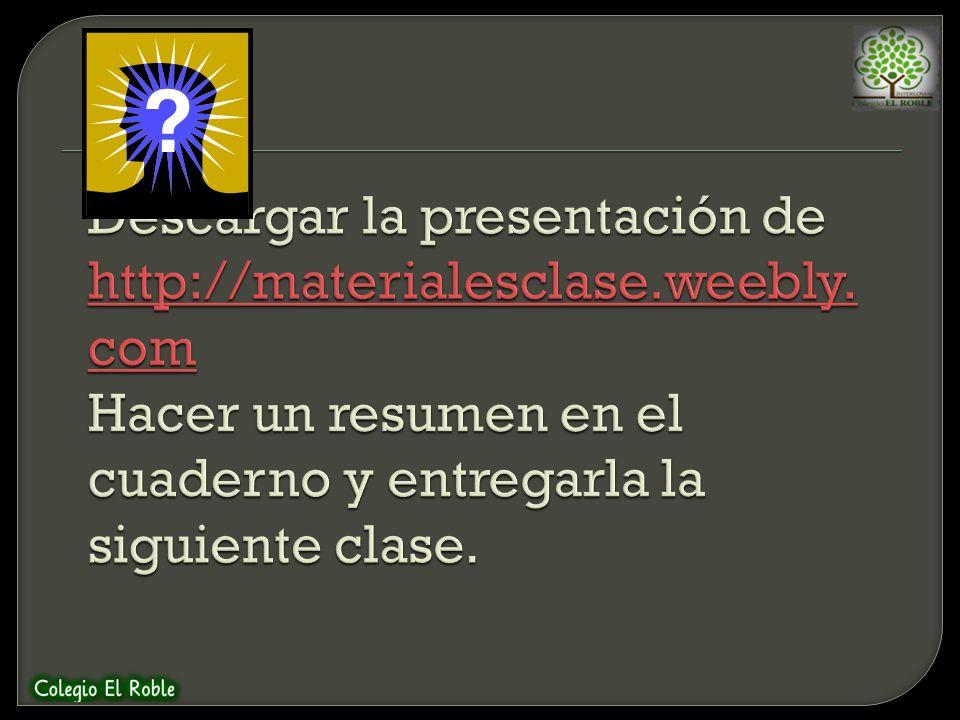 Descargar la presentación de http://materialesclase. weebly