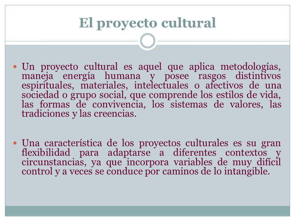 El proyecto cultural