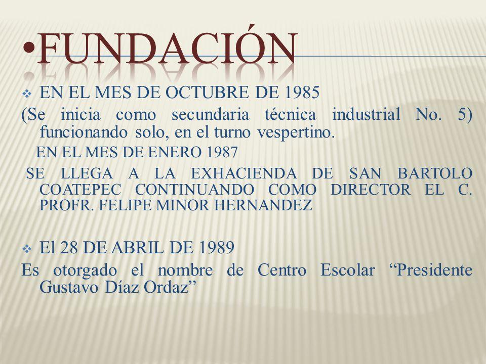 FUNDACIÓN EN EL MES DE OCTUBRE DE 1985