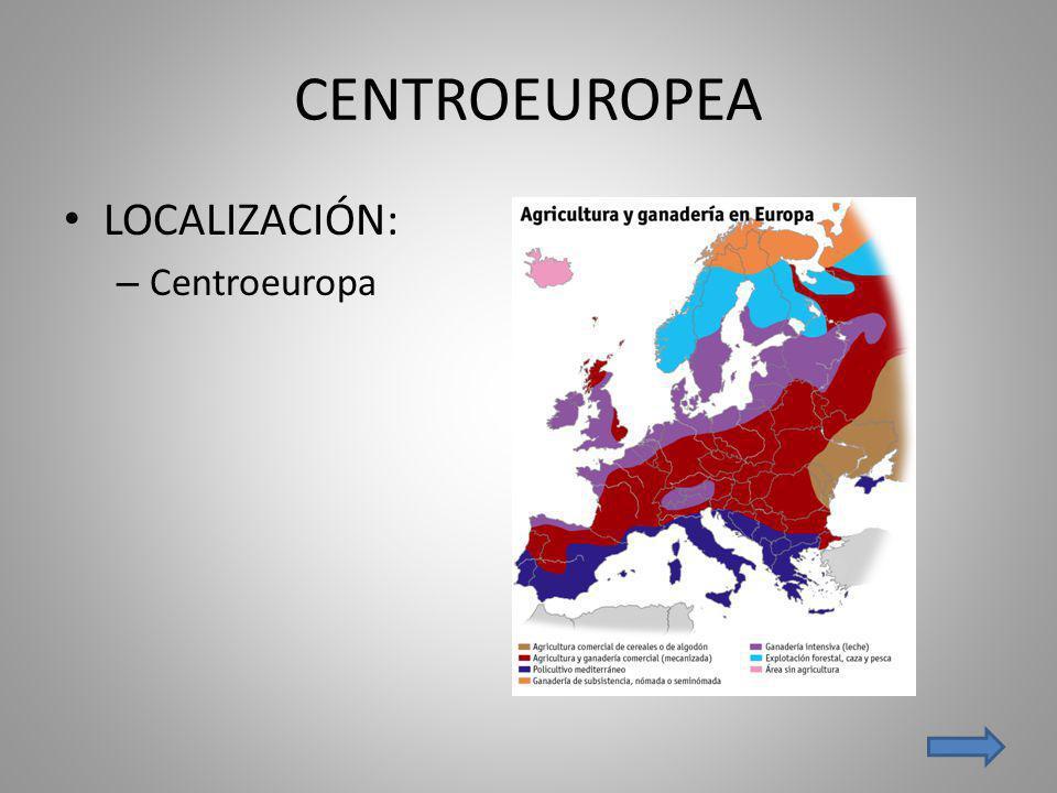 CENTROEUROPEA LOCALIZACIÓN: Centroeuropa