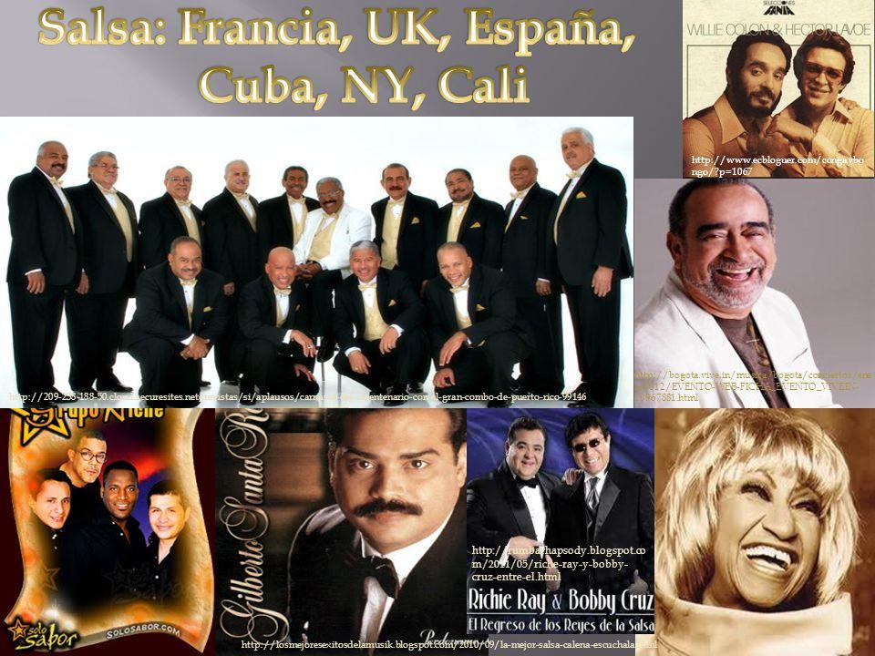 Salsa: Francia, UK, España, Cuba, NY, Cali