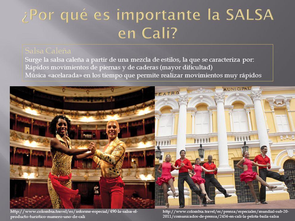¿Por qué es importante la SALSA en Cali