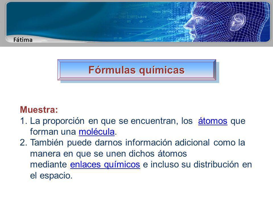 Fórmulas químicas Muestra: