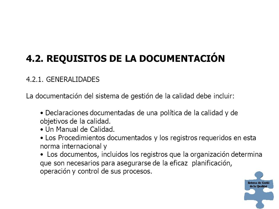 4.2. REQUISITOS DE LA DOCUMENTACIÓN