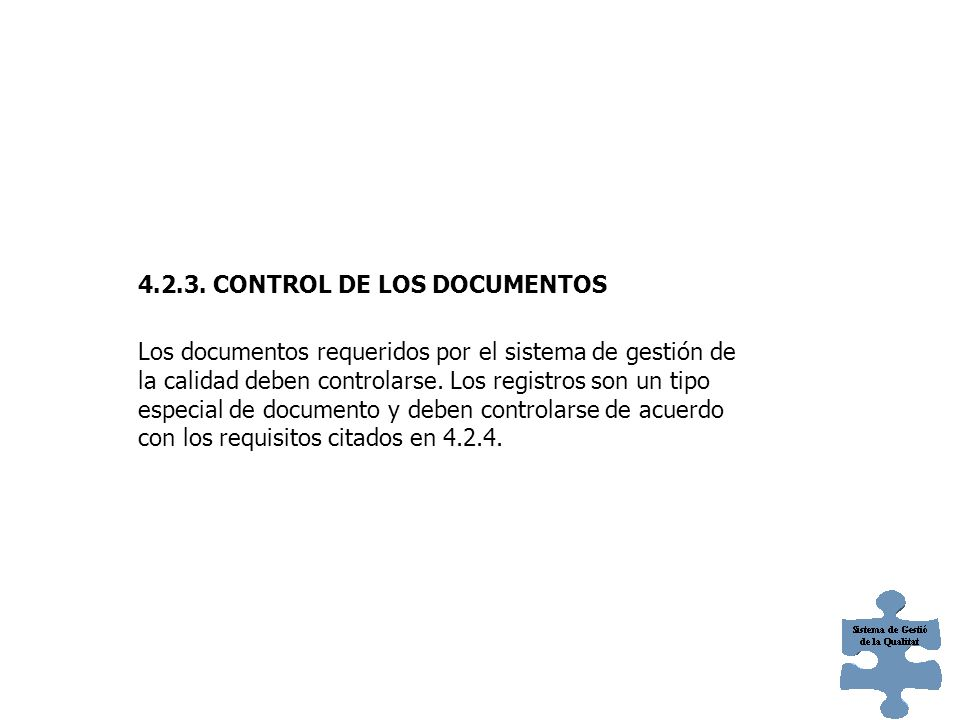 4.2.3. CONTROL DE LOS DOCUMENTOS