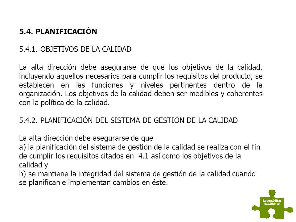 5.4. PLANIFICACIÓN 5.4.1. OBJETIVOS DE LA CALIDAD.