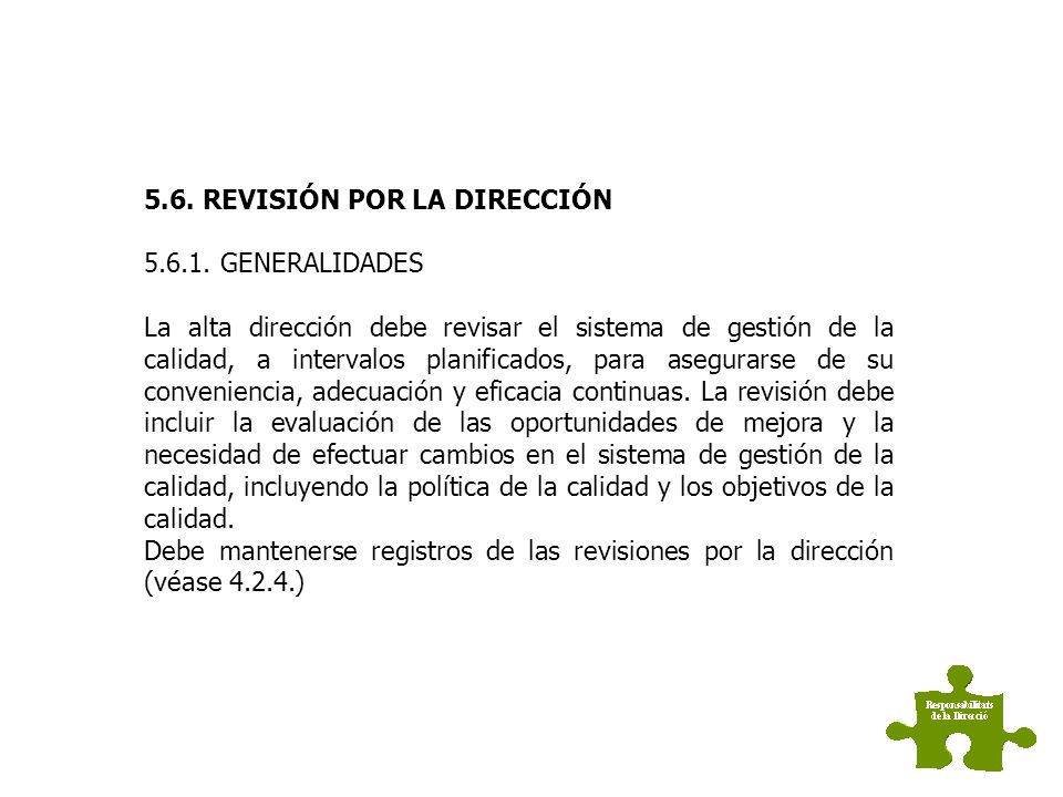 5.6. REVISIÓN POR LA DIRECCIÓN
