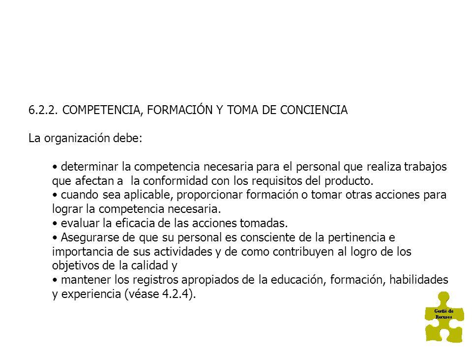 6.2.2. COMPETENCIA, FORMACIÓN Y TOMA DE CONCIENCIA