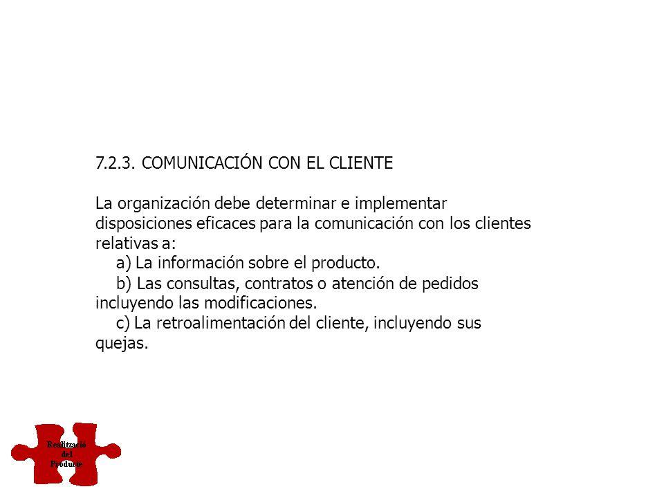 7.2.3. COMUNICACIÓN CON EL CLIENTE