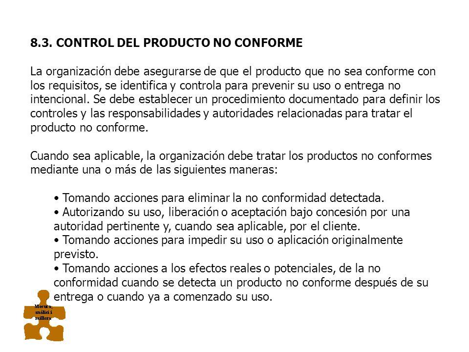 8.3. CONTROL DEL PRODUCTO NO CONFORME