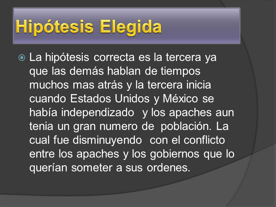 Hipótesis Elegida