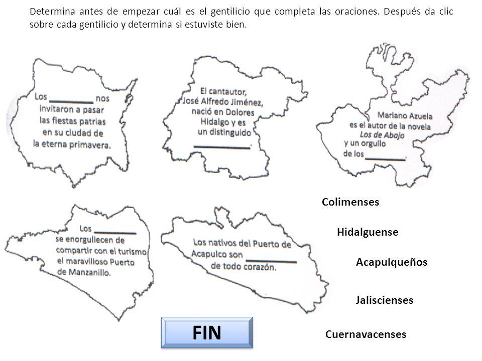 FIN Colimenses Hidalguense Acapulqueños Jaliscienses Cuernavacenses