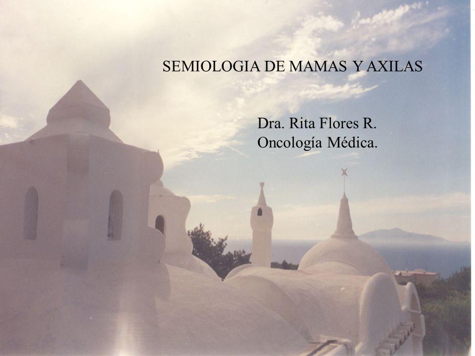 SEMIOLOGIA DE MAMAS Y AXILAS