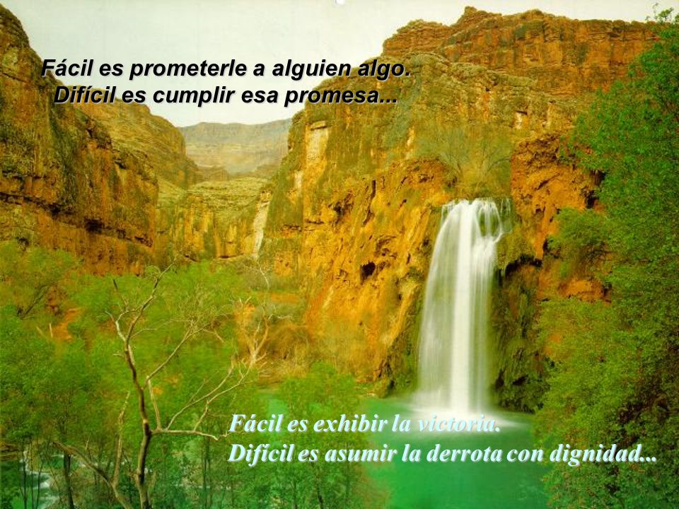 Fácil es prometerle a alguien algo. Difícil es cumplir esa promesa...