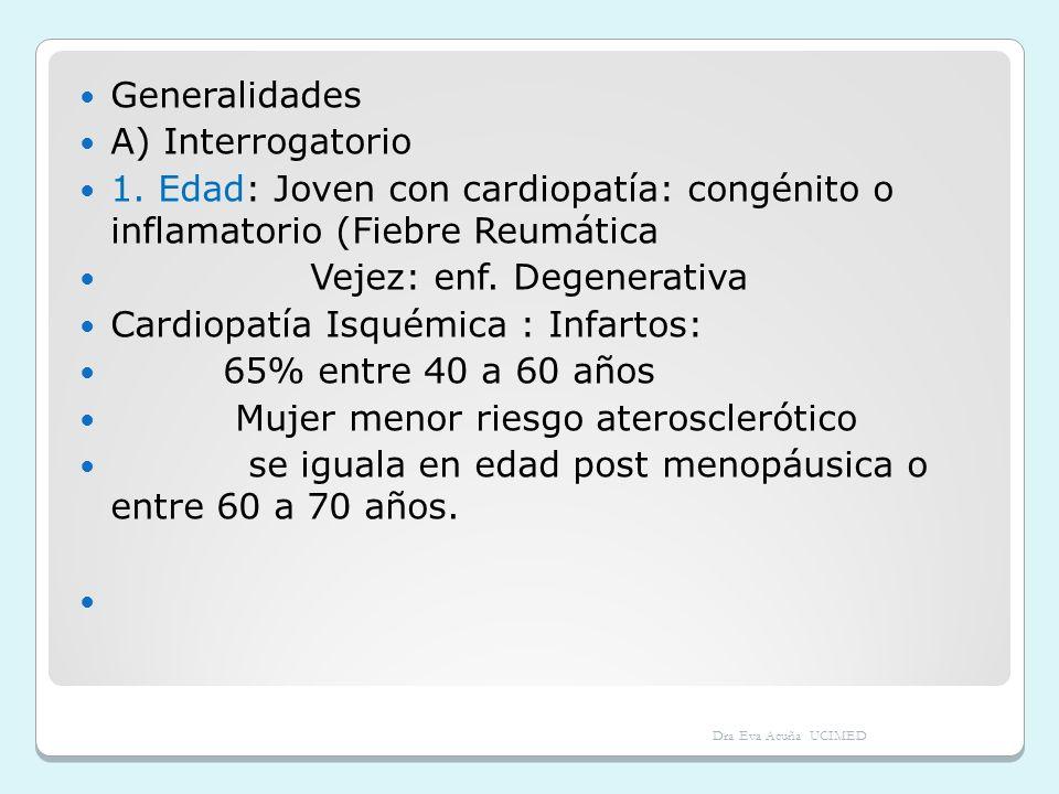 Vejez: enf. Degenerativa Cardiopatía Isquémica : Infartos: