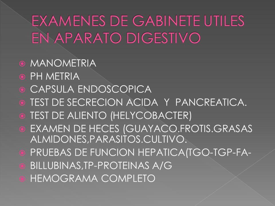 EXAMENES DE GABINETE UTILES EN APARATO DIGESTIVO