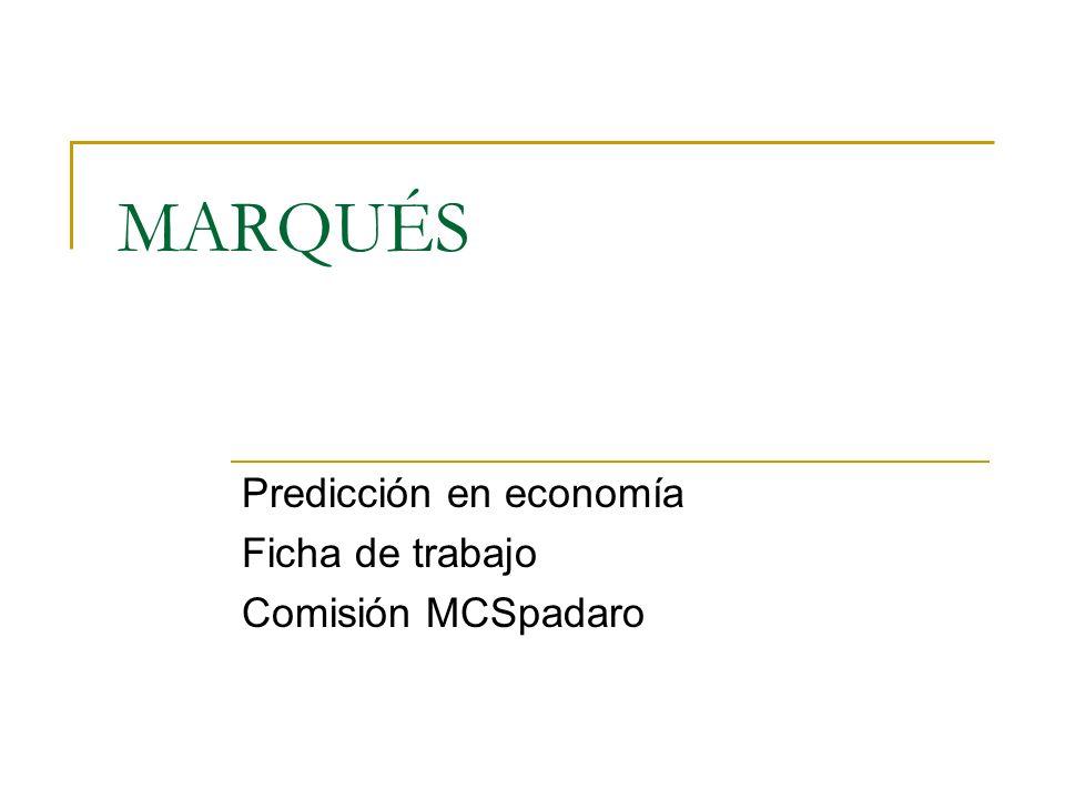 Predicción en economía Ficha de trabajo Comisión MCSpadaro