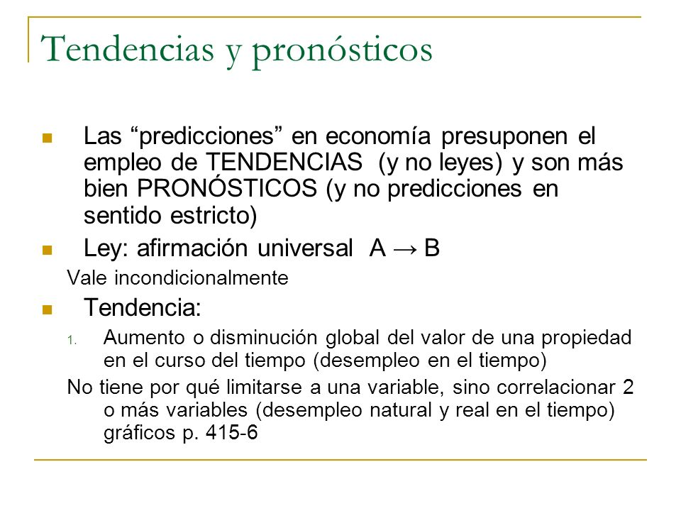 Tendencias y pronósticos