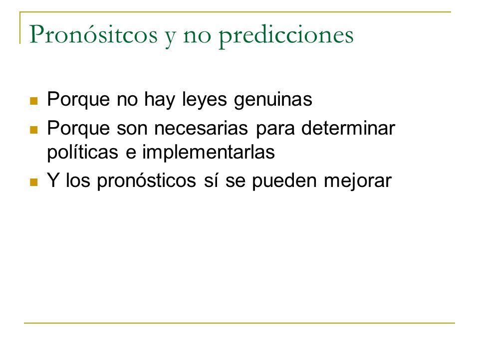 Pronósitcos y no predicciones