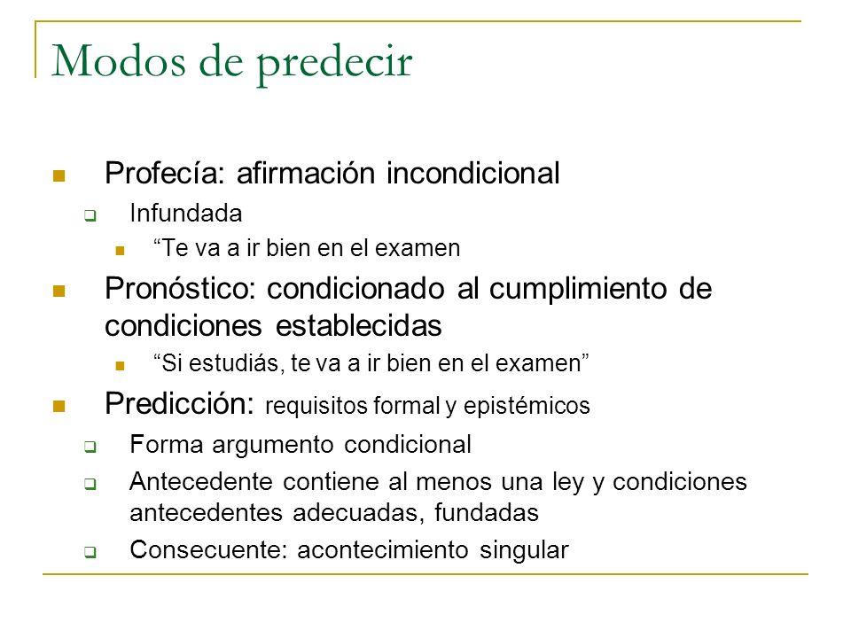Modos de predecir Profecía: afirmación incondicional