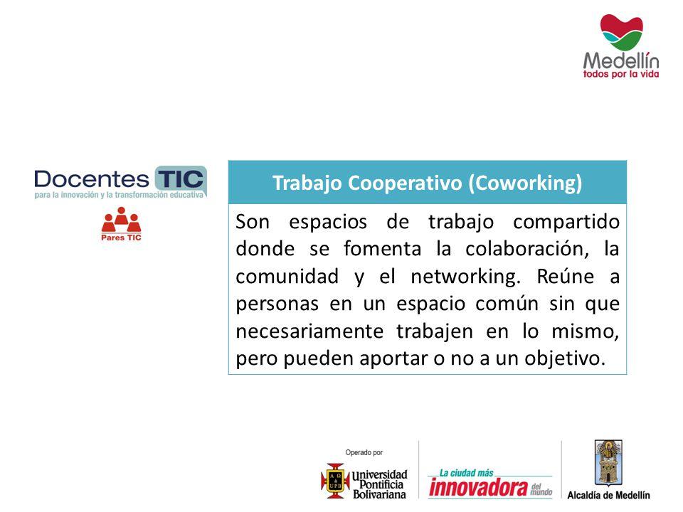 Trabajo Cooperativo (Coworking)
