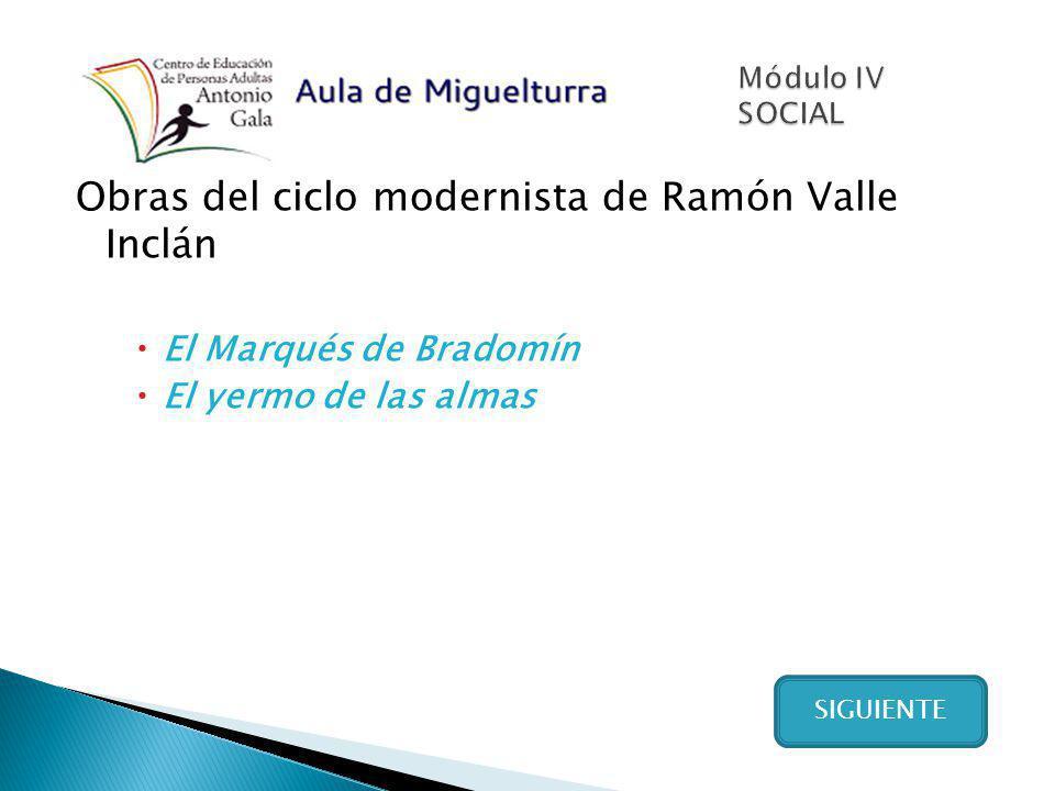 Obras del ciclo modernista de Ramón Valle Inclán