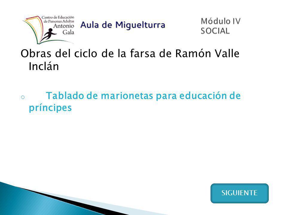 Obras del ciclo de la farsa de Ramón Valle Inclán