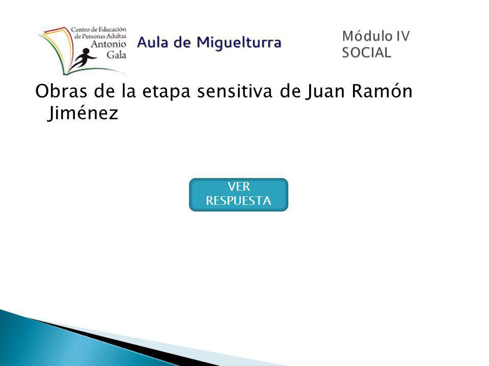 Obras de la etapa sensitiva de Juan Ramón Jiménez