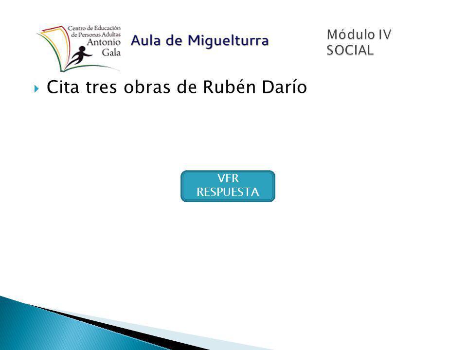 Cita tres obras de Rubén Darío