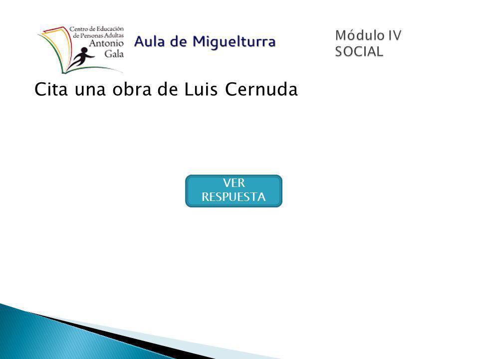 Cita una obra de Luis Cernuda