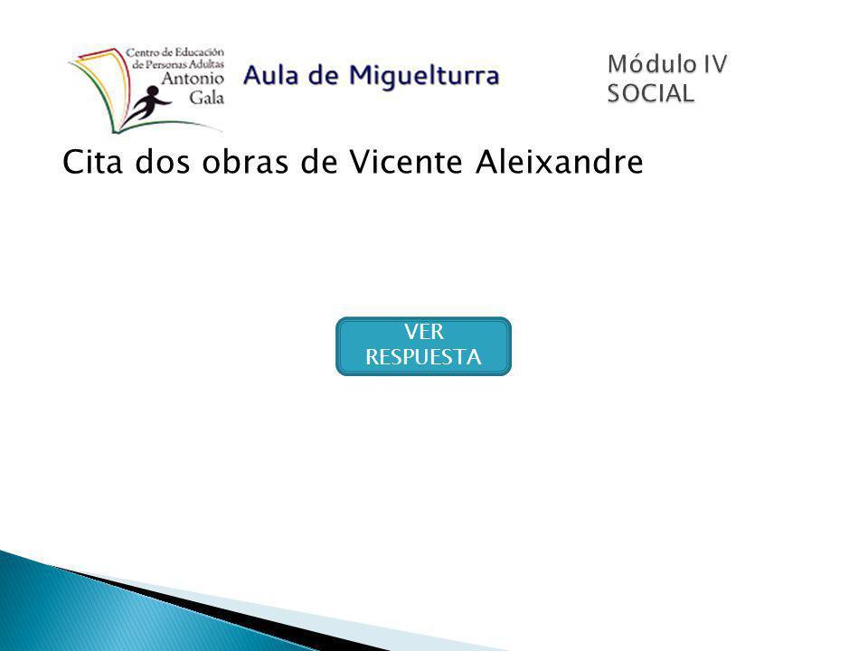 Cita dos obras de Vicente Aleixandre
